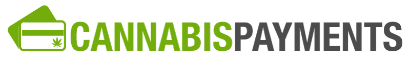 Cannabis Payments - Cannabis Credit Card Processing Solutions